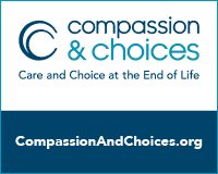 Works nationwide to protect and expand end-of-life options